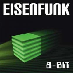 "Cover der CD ""8 Bit""; der Band ""Eisenfunk"""