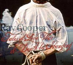 """Cover der CD """"Tales Of Love War & Death By Hanging""""; der Band """"Ray Cooper"""""""