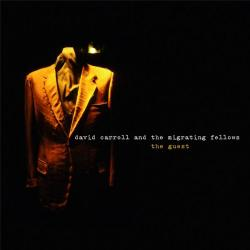 """Cover der CD """"The Guest""""; der Band """"David Carroll & The Migrating Fellows"""""""