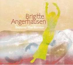 "Cover der CD ""Beyond the Border""; der Band ""Brigitte Angerhausen"""